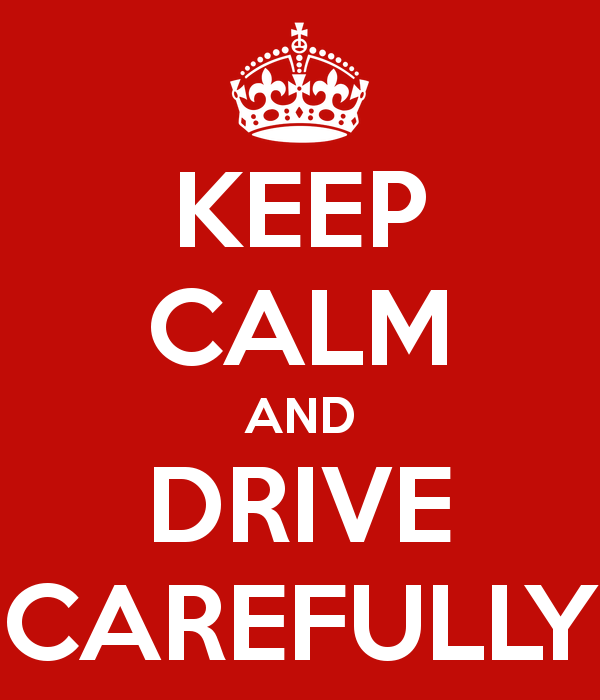 keep-calm-and-drive-carefully-54.JPG